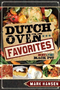 Dutch Oven Favorites: More of the Best of the Black Pot (Paperback)