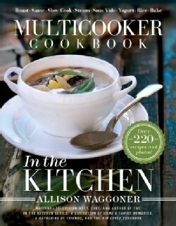 Multicooker Cookbook: In the Kitchen (Hardcover)