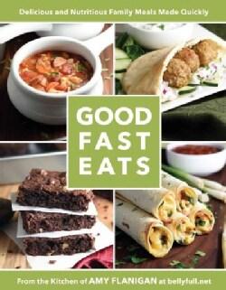 Good Fast Eats (Paperback)