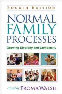 Normal Family Processes: Growing Diversity and Complexity (Hardcover)
