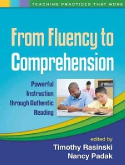 From Fluency to Comprehension: Powerful Instruction Through Authentic Reading (Paperback)