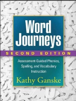Word Journeys: Assessment-Guided Phonics, Spelling, and Vocabulary Instruction (Paperback)