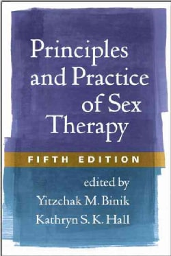 Principles and Practice of Sex Therapy (Hardcover)