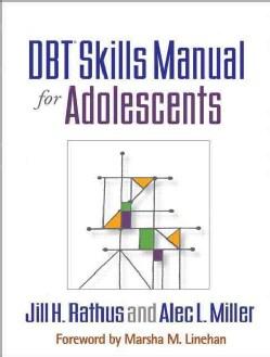 DBT Skills Manual for Adolescents (Paperback)