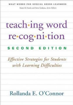 Teaching Word Recognition: Effective Strategies for Students With Learning Difficulties (Paperback)