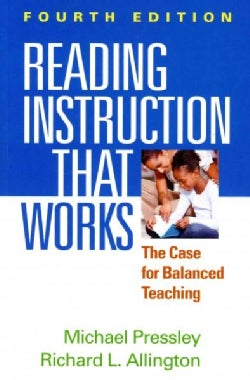 Reading Instruction That Works: The Case for Balanced Teaching (Paperback)