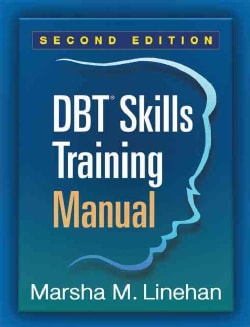 DBT Skills Training Manual (Paperback)