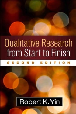 Qualitative Research from Start to Finish (Paperback)