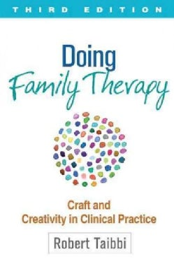 Doing Family Therapy: Craft and Creativity in Clinical Practice (Paperback)