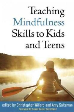 Teaching Mindfulness Skills to Kids and Teens (Hardcover)