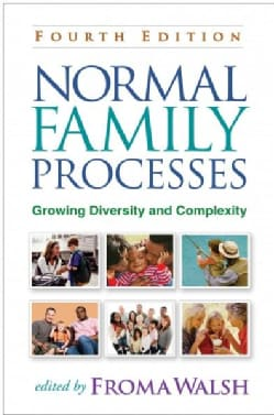 Normal Family Processes: Growing Diversity and Complexity (Paperback)