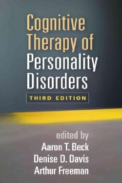 Cognitive Therapy of Personality Disorders (Paperback)