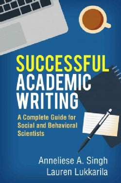 Successful Academic Writing: A Complete Guide for Social and Behavioral Scientists (Hardcover)