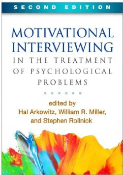 Motivational Interviewing in the Treatment of Psychological Problems (Paperback)