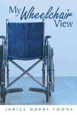 My Wheelchair View (Hardcover)