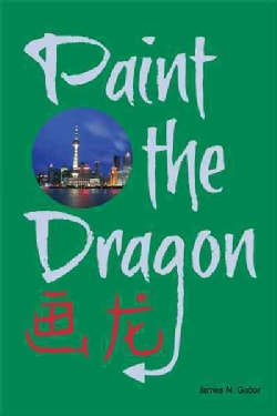 Paint the Dragon (Paperback)