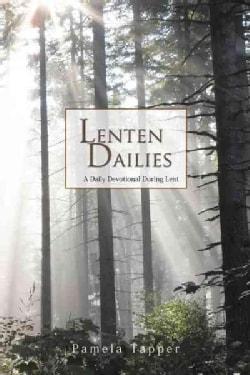 Lenten Dailies: A Daily Devotional During Lent (Paperback)