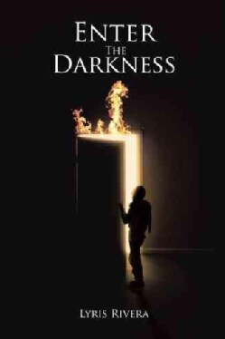 Enter the Darkness: Going Nowhere Fast (Hardcover)