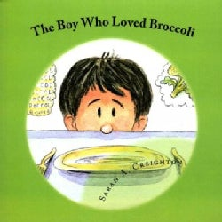 The Boy Who Loved Broccoli (Paperback)