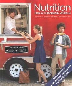 Nutrition for a Changing World (Paperback)