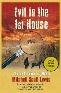 Evil in the 1st House (Paperback)