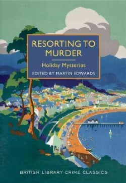 Resorting to Murder: Holiday Mysteries (Paperback)