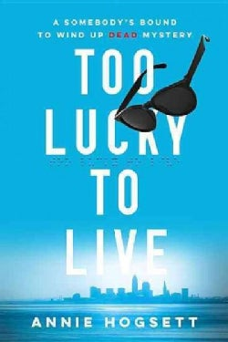 Too Lucky to Live (Paperback)