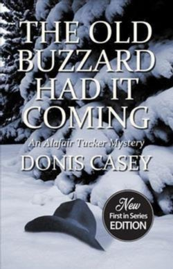 The Old Buzzard Had It Coming (Paperback)