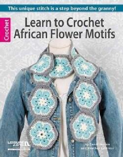 Learn to Crochet African Flower Motifs (Paperback)