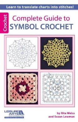 Complete Guide to Symbol Crochet (Paperback)