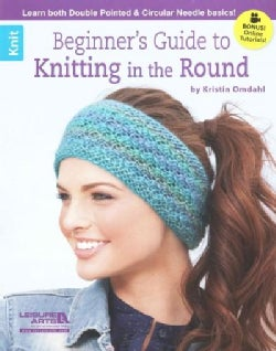 Beginner's Guide to Knitting in the Round (Paperback)