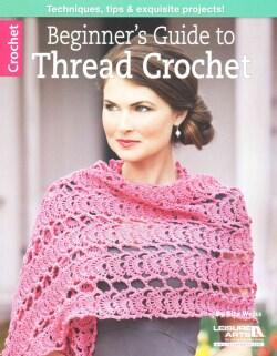 Beginner's Guide to Thread Crochet (Paperback)