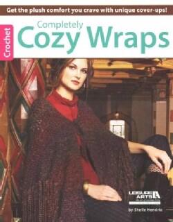 Completely Cozy Wraps to Crochet (Paperback)