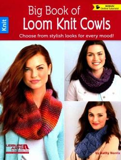 Big Book of Loom Knit Cowls (Paperback)