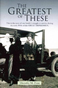 The Greatest of These (Paperback)