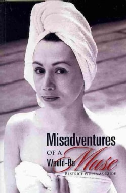Misadventures of a Would-Be Muse (Paperback)
