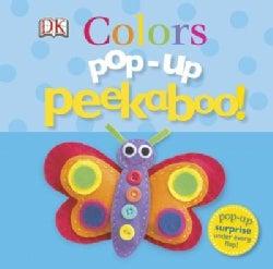 Pop-Up Peekaboo!: Colors (Board book)