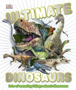 Ultimate Dinosaurs (Hardcover)