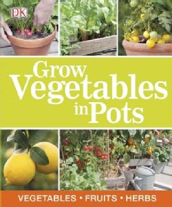 Grow Vegetables in Pots (Paperback)