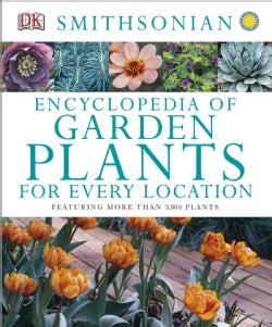 Encyclopedia of Garden Plants for Every Location (Hardcover)