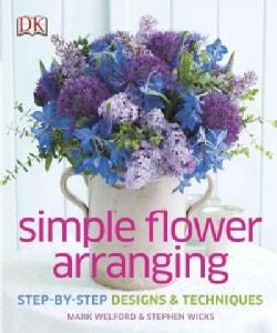 Simple Flower Arranging (Hardcover)