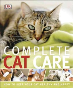 Complete Cat Care (Paperback)