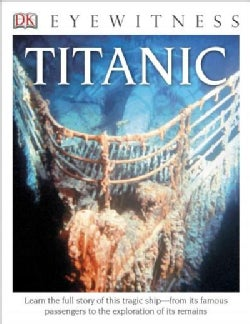 Eyewitness Titanic (Hardcover)