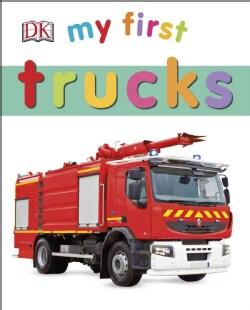 My First Trucks (Board book)
