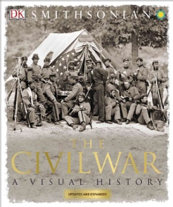 The Civil War: A Visual History (Paperback)