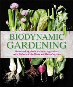 Biodynamic Gardening (Paperback)