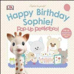 Pop-Up Peekaboo Happy Birthday Sophie! (Board book)