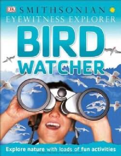 Bird Watcher (Paperback)