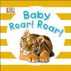 Baby Roar! Roar! (Board book)