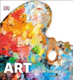 Art: A Visual History (Hardcover)